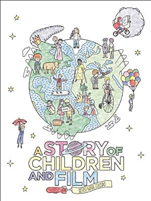 A Story of Children and Film 2013 2