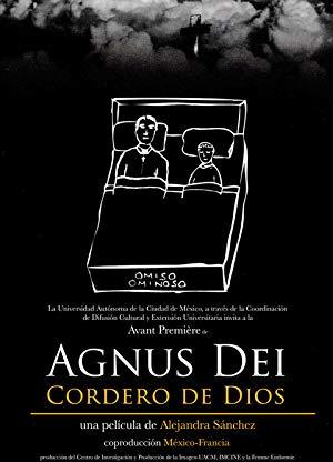 Agnus Dei: Cordero de Dios 2011 2