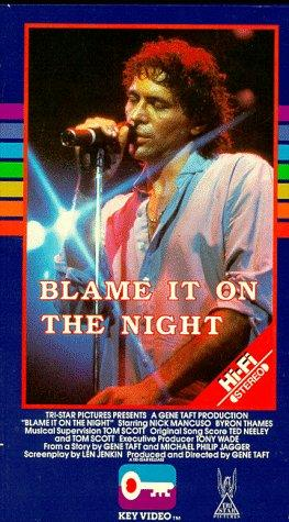 Blame It on the Night 1984 2