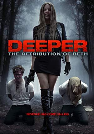 Deeper The Retribution of Beth 2014 2
