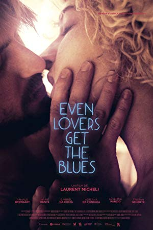 Even Lovers Get the Blues 2016 2