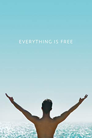 Everything is Free 2017 2