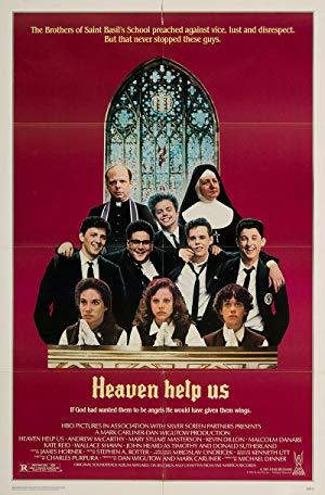 Heaven Help Us 1985 2