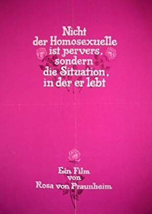 It Is Not the Homosexual Who Is Perverse But the Society in Which He Lives 1971 2