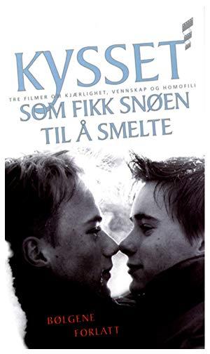 Kysset som fikk snoen til a smelte 1997 2