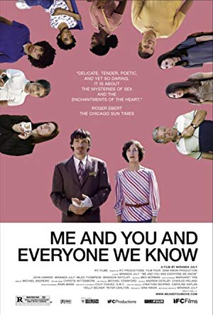 Me and You and Everyone We Know 2005 2