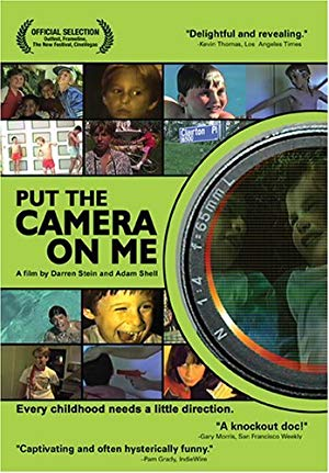 Put the Camera on Me 2003 2