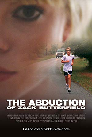 The Abduction of Zack Butterfield 2011 2