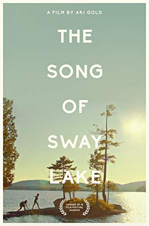 The Song of Sway Lake 2017 2