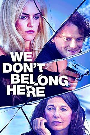 We Don't Belong Here 2017 2
