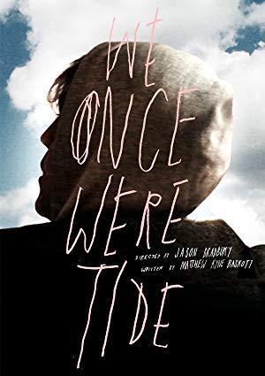 We Once Were Tide 2011 2