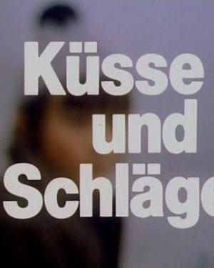 Kusse und Schlаge (1990)