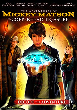The Adventures of Mickey Matson and the Copperhead Treasure 2015 2