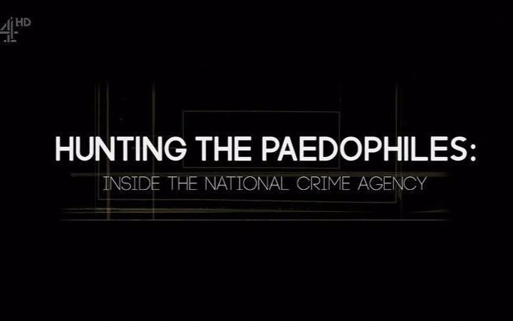 Hunting the Paedophiles Inside the National Crime Agency Screenshot