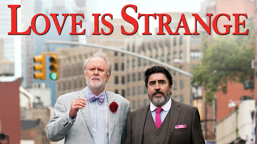 Love Is Strange (2014) starring Alfred Molina