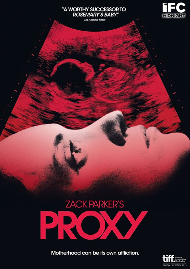 Proxy (2013) Unrated starring Alexia Rasmussen, Alexa Havins on DVD
