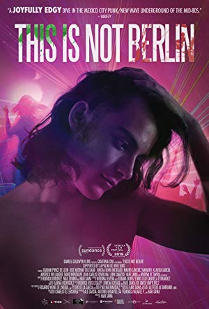 This Is Not Berlin 2019 with English Subtitles 2